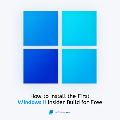 How To Install the First Windows 11 Insider Build for Free