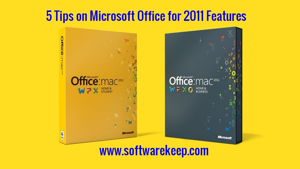 5 Tips on Microsoft Office for Mac 2011 Features